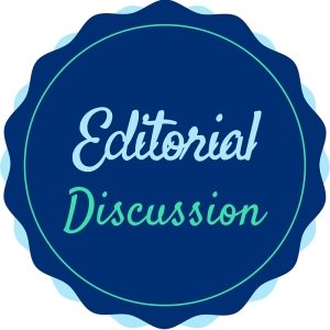 Editorial Discussion
